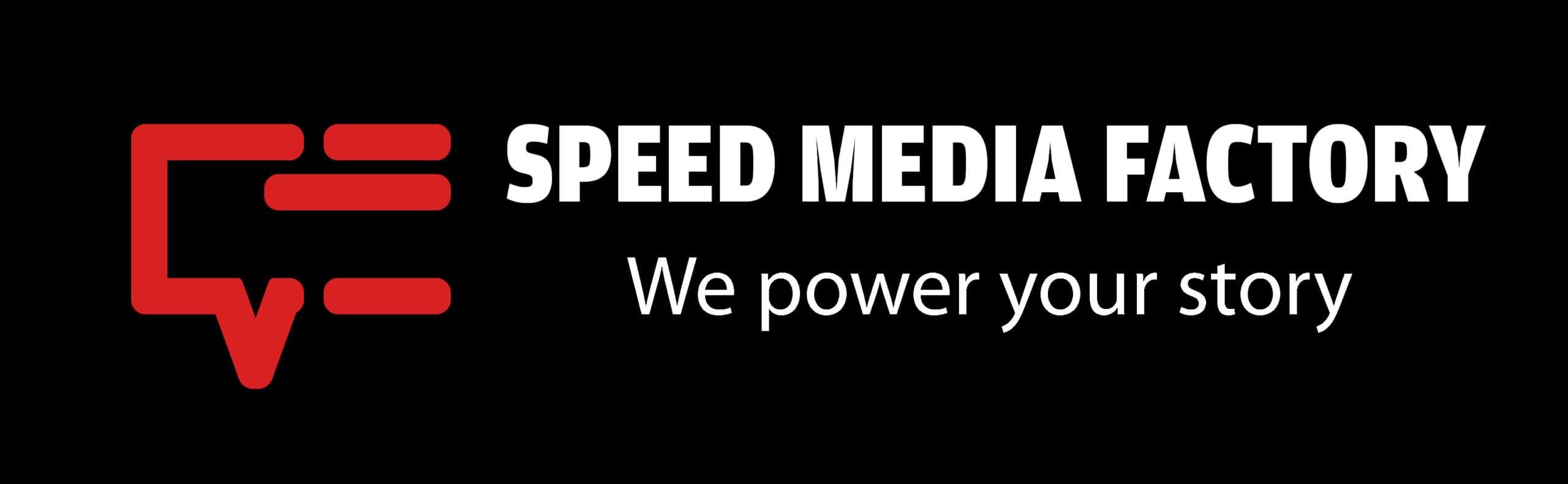 Speed Media Factory