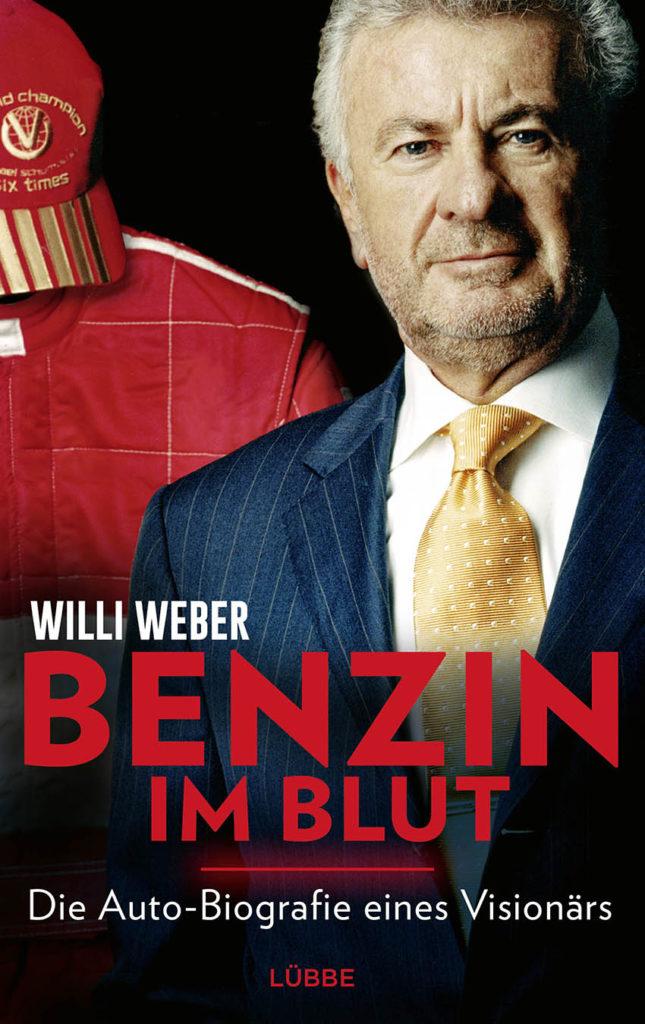 """Formel 1 Willi Weber Autobiographie """"Benzin im Blut"""""""
